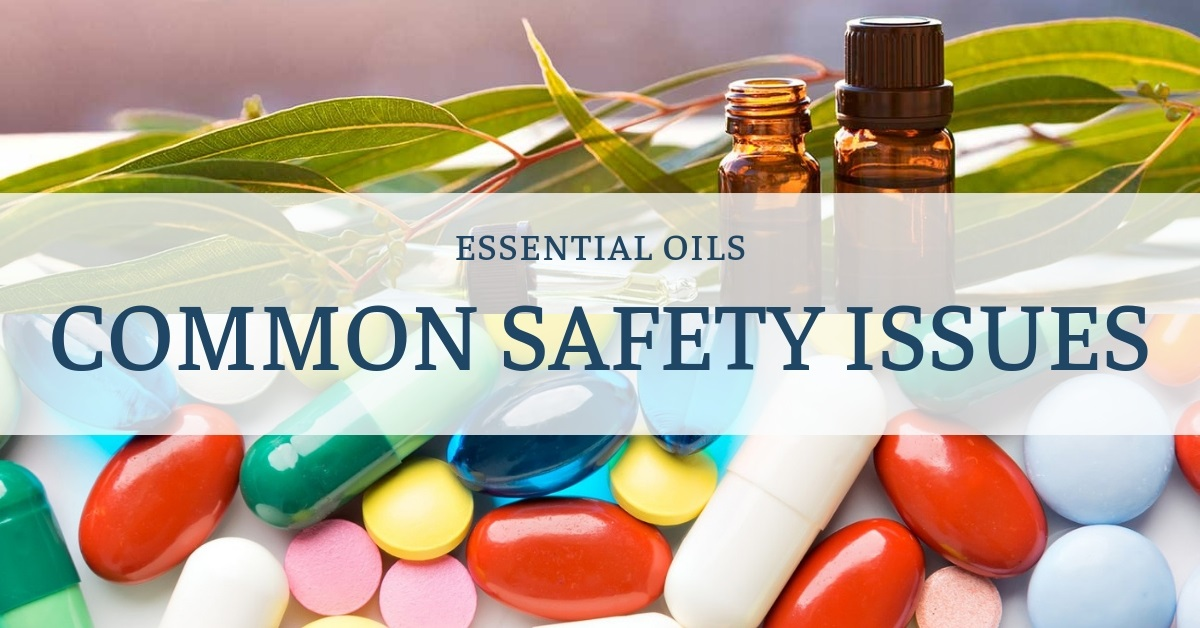essential oils safety issues