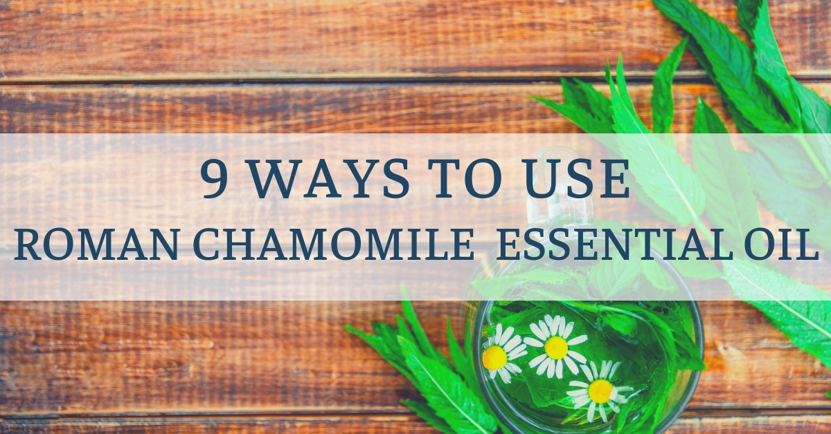 use essential oil chamomile roman