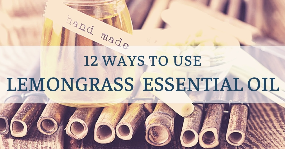 methods of use for lemongrass