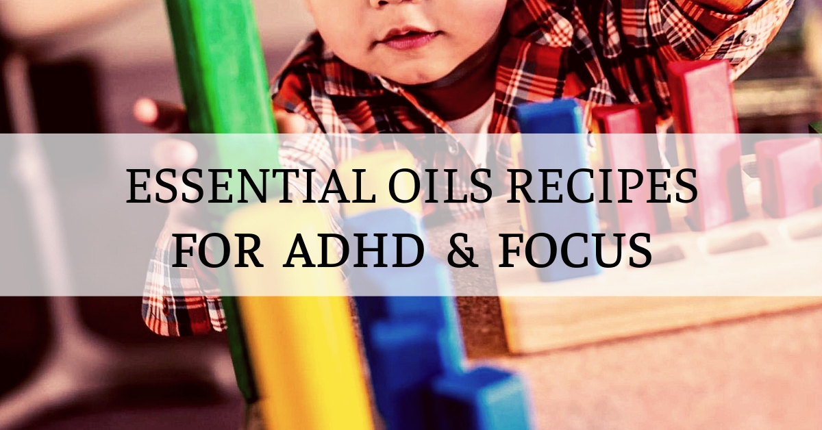 essential oils recipes for adhd for kids