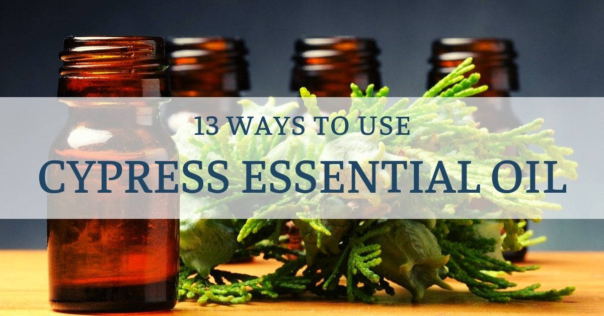 ways to use cypress essential oil
