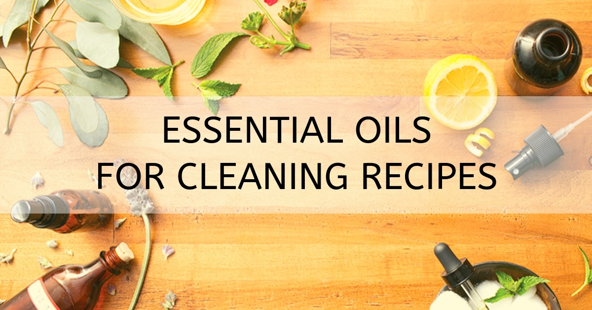 recipes for cleaning with essential oils