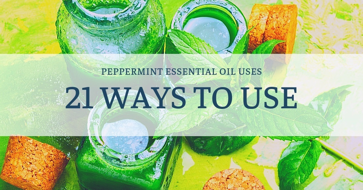 banner saying 21 ways to use peppermint essential oil