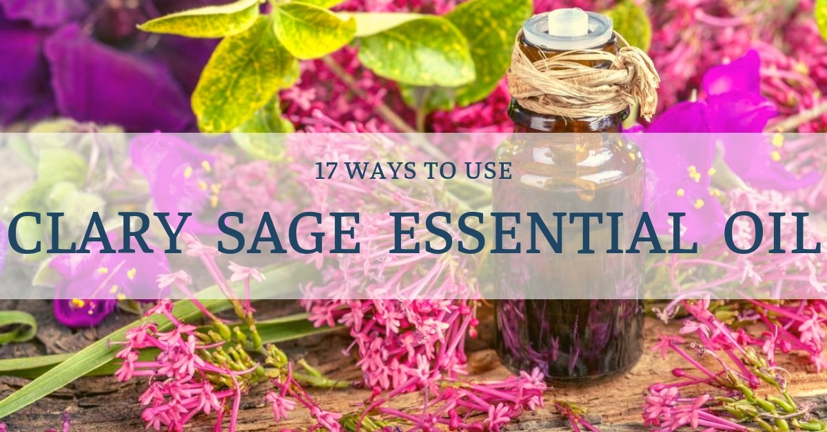 what clary sage essential oil good for